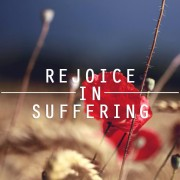 rejoice in suffering
