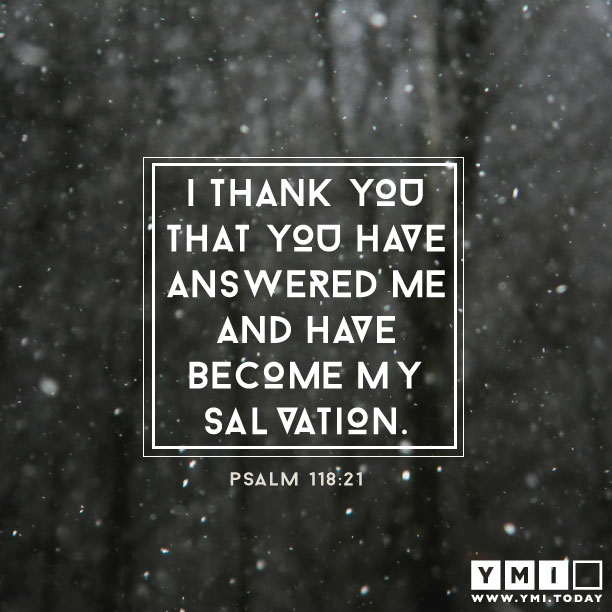 Psalm 118:21