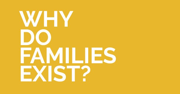 Why-do-families-exist-