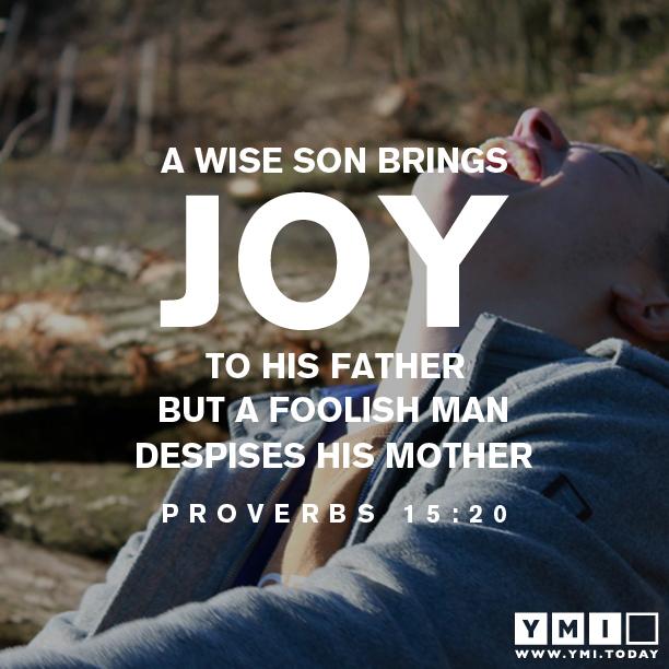 Proverbs 15:20