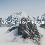 5-Myths-about-Heaven
