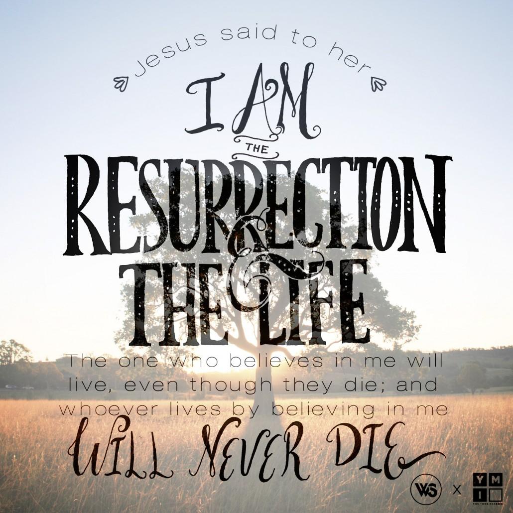 S07---01-I-am-the-resurrection
