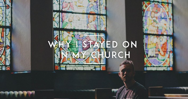 Why-I-Stayed-On-In-My-Church