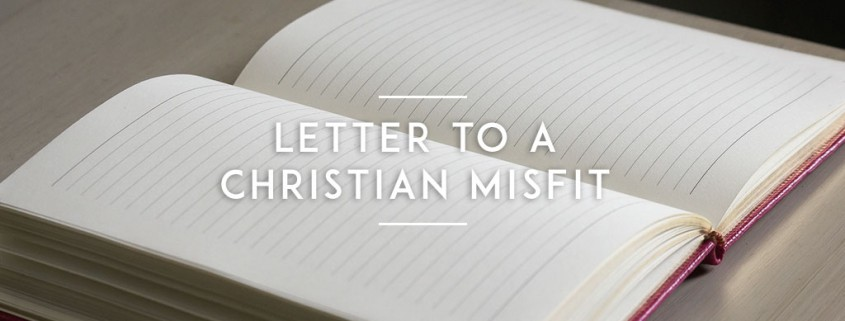 letter-to-a-christian-misfit