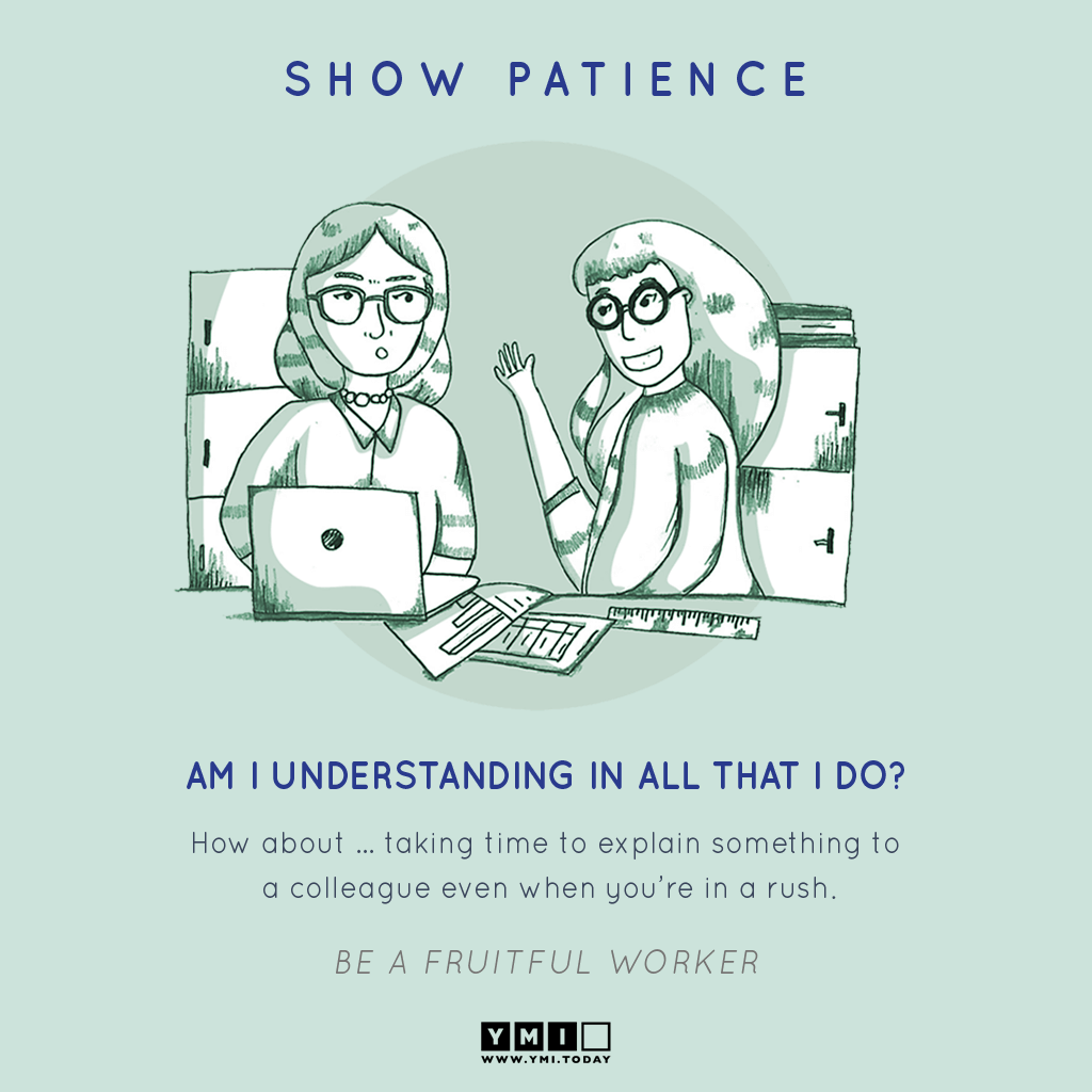 4 SHOW PATIENCE