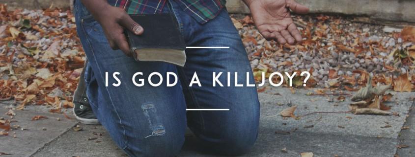 Is-God-a-Killjoy