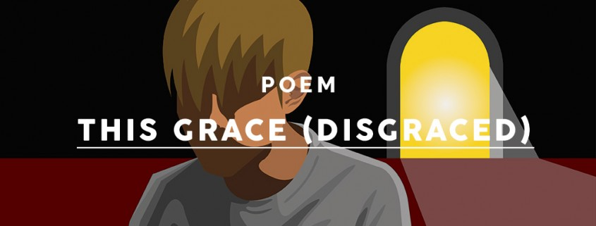 This-grace-(disgraced)